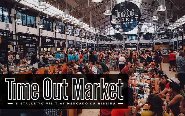 Time Out Market: 6 Stalls to Visit at Mercado da Ribeira in Lisbon, Portugal