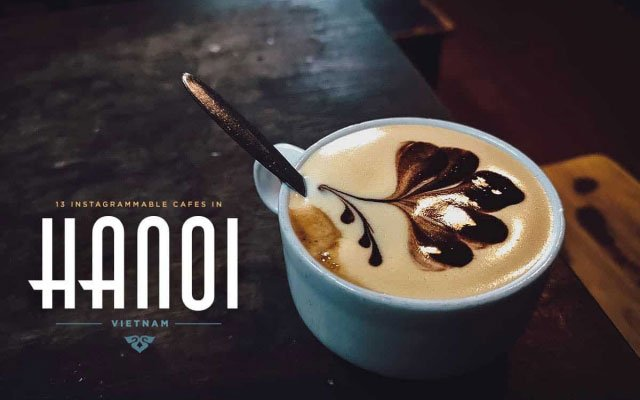 Hanoi Coffee Guide: 13 Instagrammable Cafes in Hanoi, Vietnam