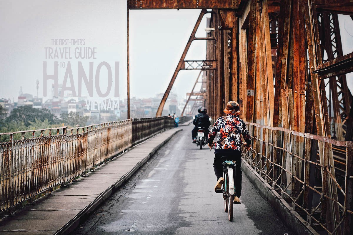 The First-Timer's Travel Guide to Hanoi, Vietnam