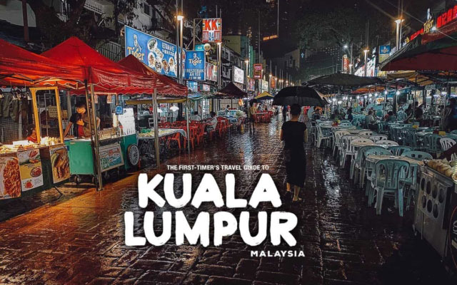 The First-Timer's Travel Guide to Kuala Lumpur, Malaysia (2019)