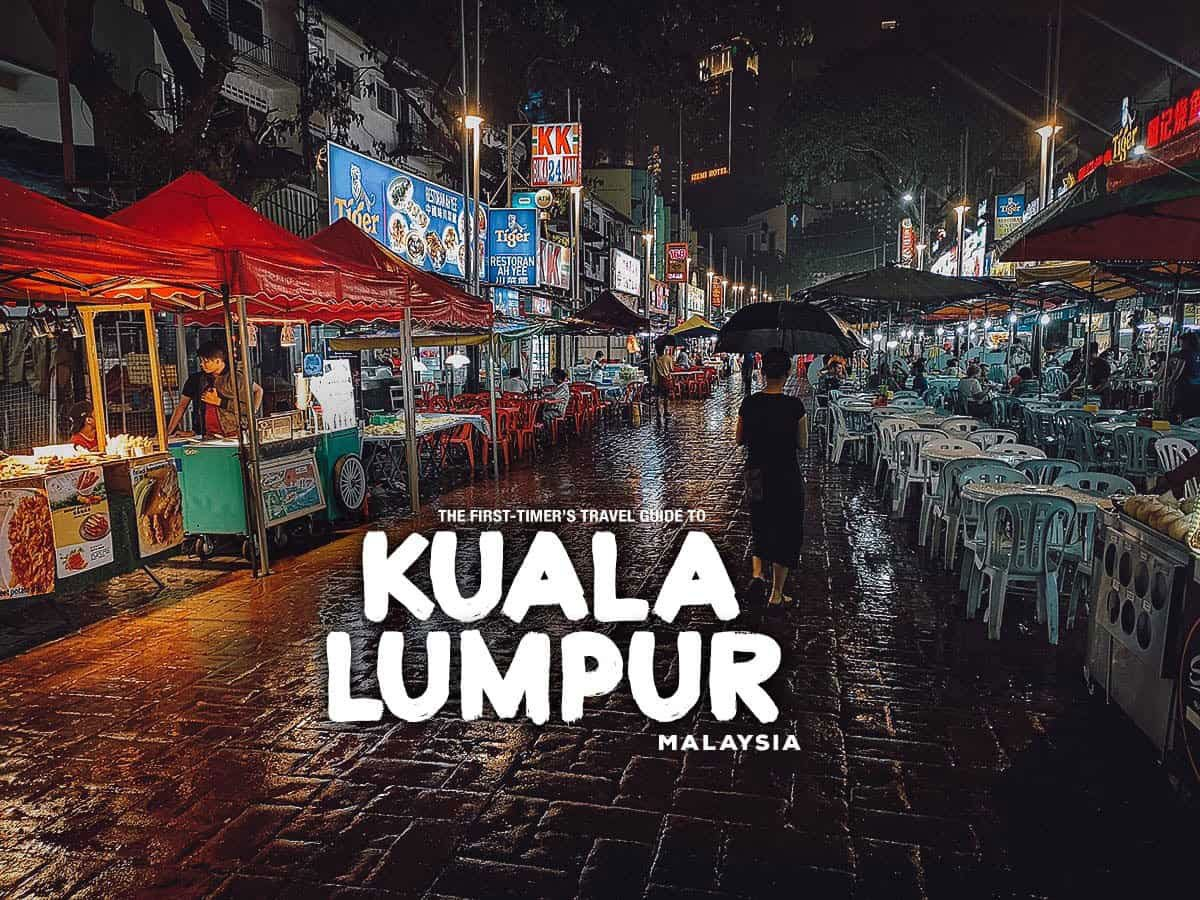 The First-Timer's Travel Guide to Kuala Lumpur, Malaysia