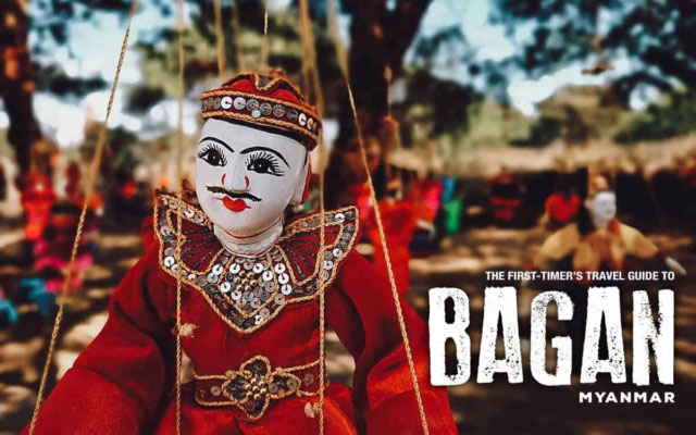 The First-Timer's Travel Guide to Bagan, Myanmar (Burma, 2019)