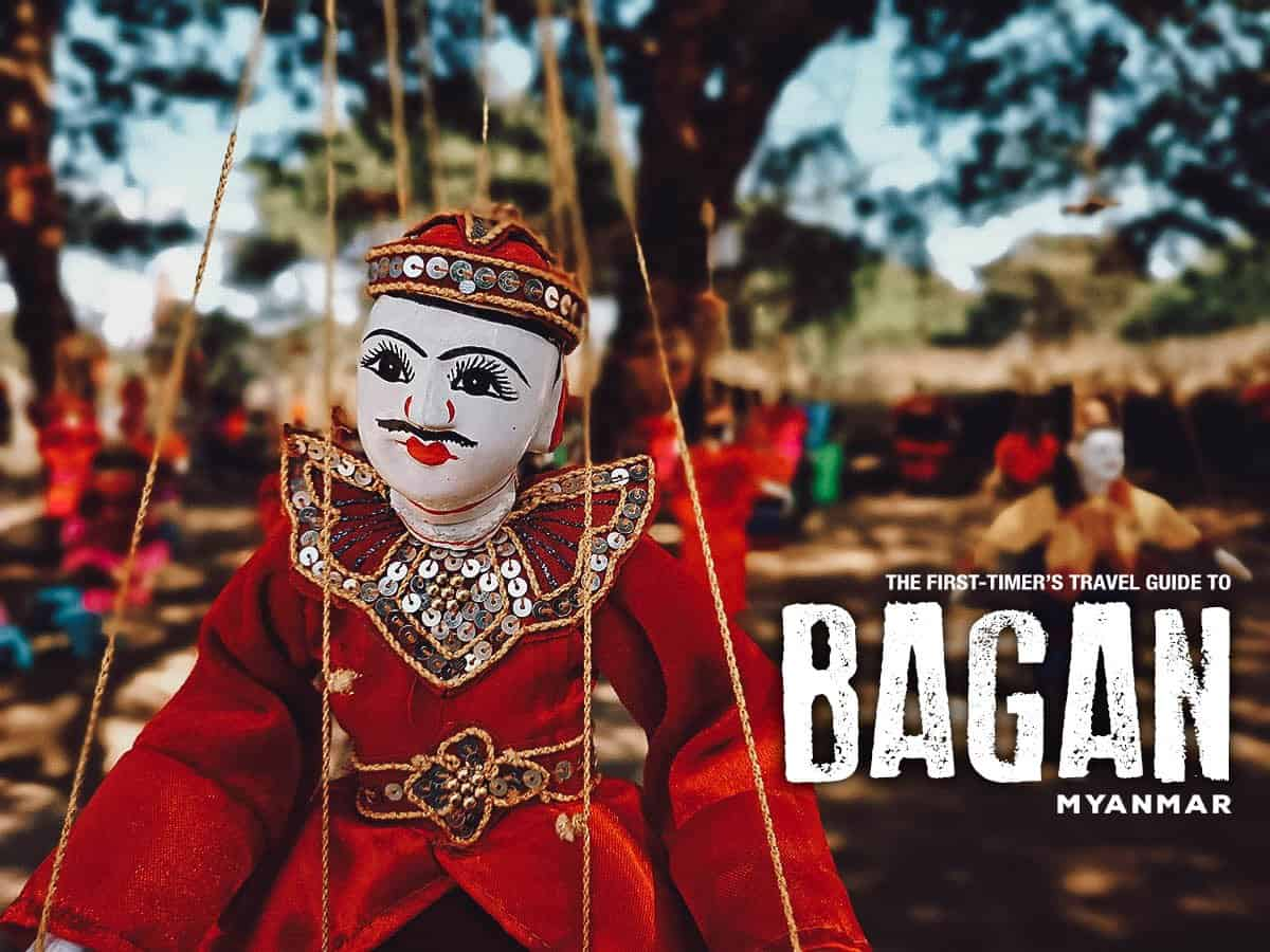 The First-Timer's Travel Guide to Bagan, Myanmar (2020)