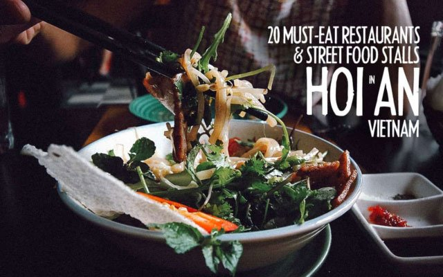 Hoi An Food Guide: 20 Must-Eat Restaurants & Street Food Stalls in Hoi An, Vietnam