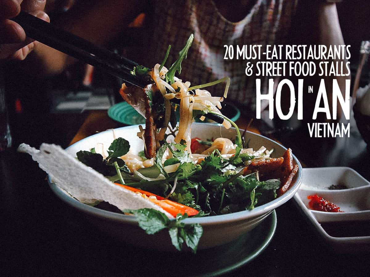 Hoi An Food Guide: 20 Must-Try Restaurants and Street Food Stalls