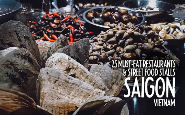 Saigon Food Guide: 25 Must-Try Restaurants in Ho Chi Minh City