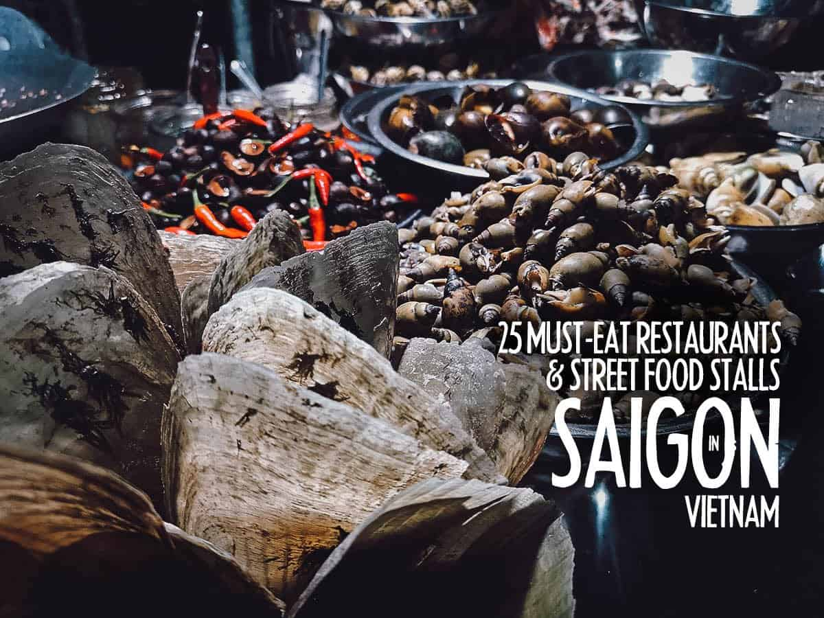 Saigon Food Guide: 25 Must-try Vietnamese Restaurants & Street Food Stalls