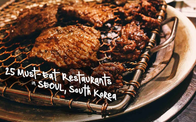Seoul Food Guide: 25 Must-Try Restaurants