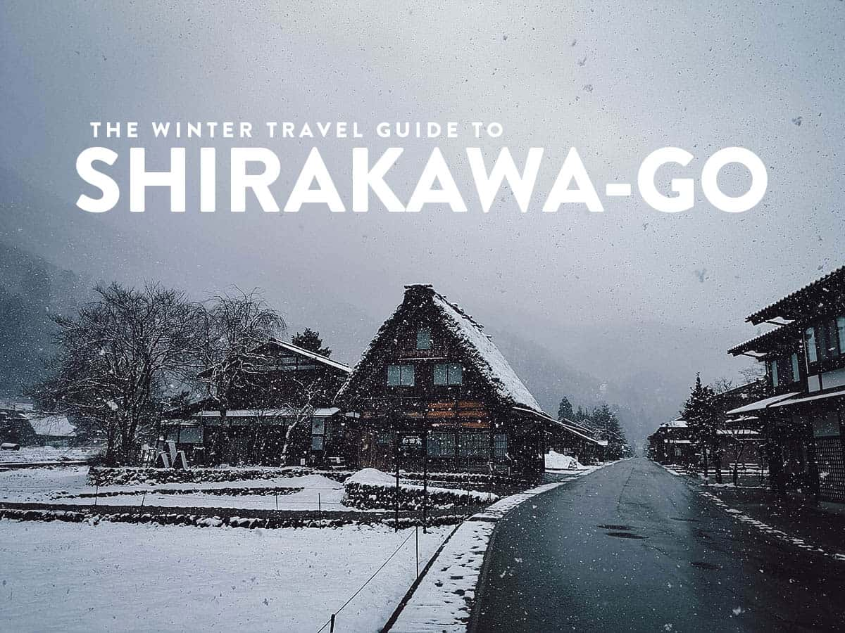The Shirakawago Winter Travel Guide