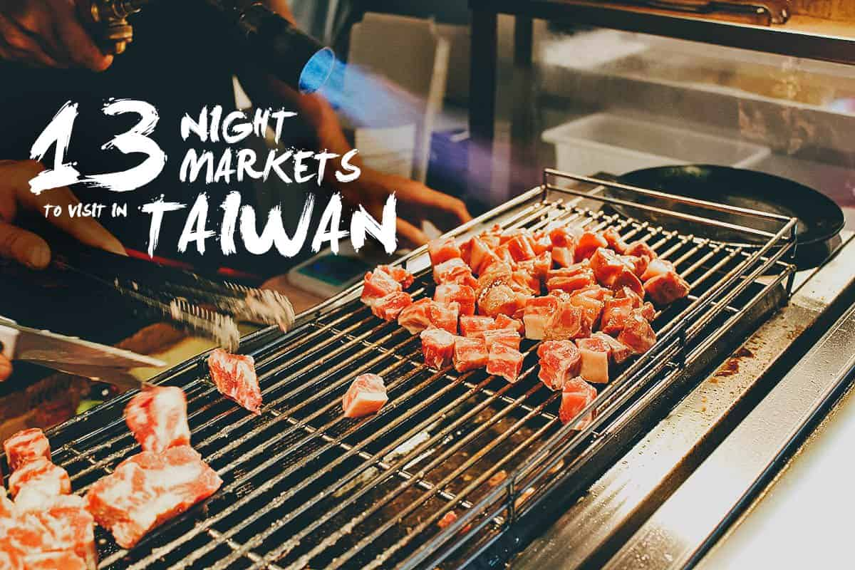 Taiwanese Street Food: The 13 Best Night Markets in Taiwan