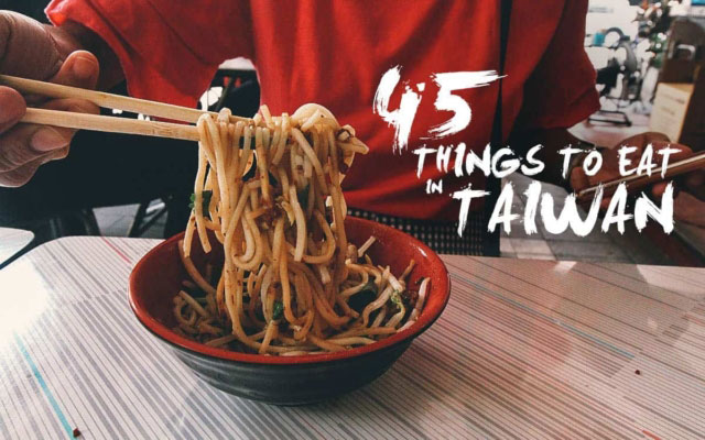 Taiwanese Food Guide: 45 Must-Try Dishes in Taiwan