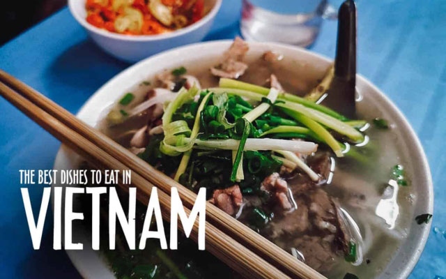 Vietnamese Street Food Guide: 45 Must-Try Dishes in Vietnam