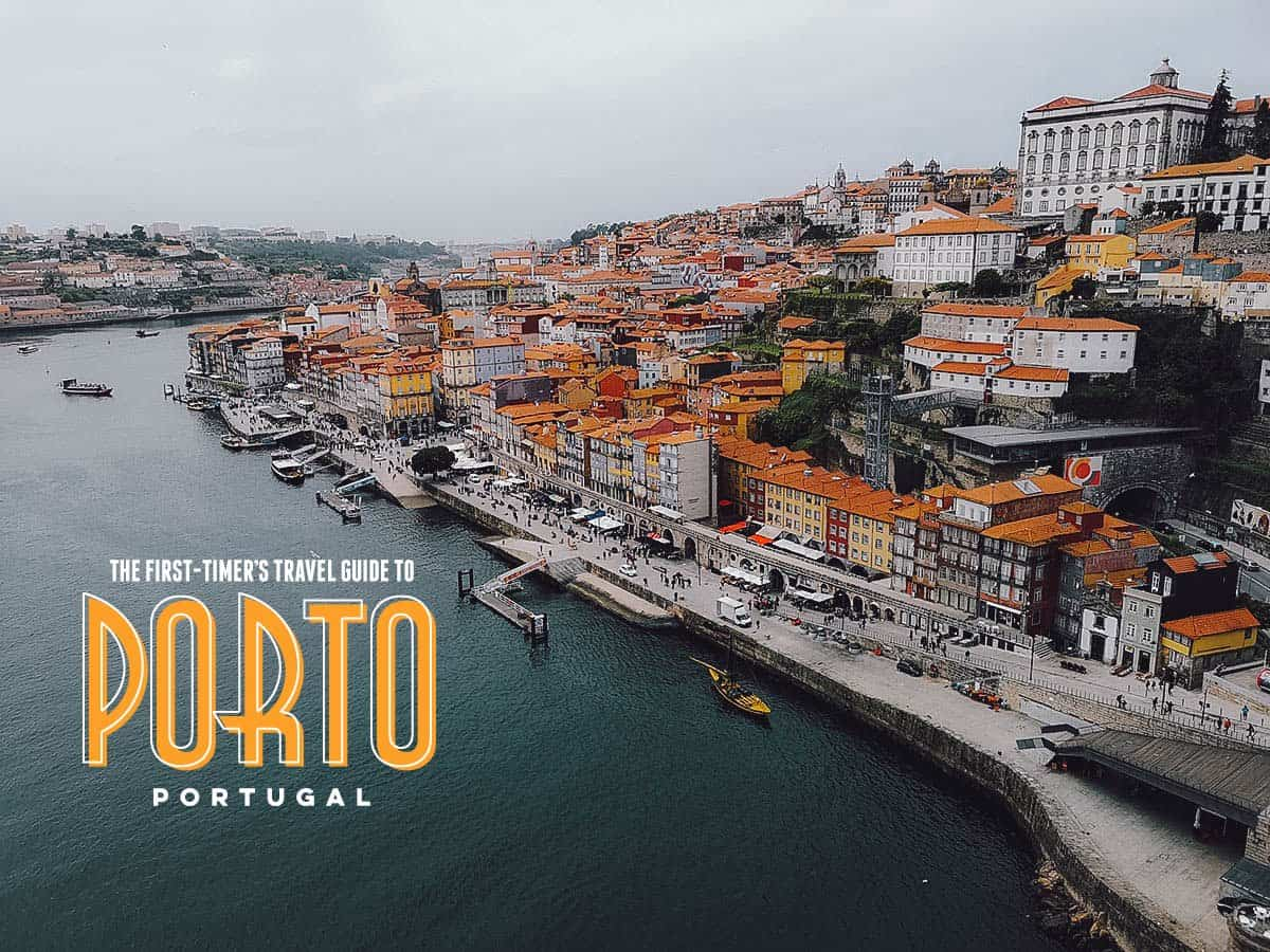 The First-Timer's Travel Guide to Porto, Portugal