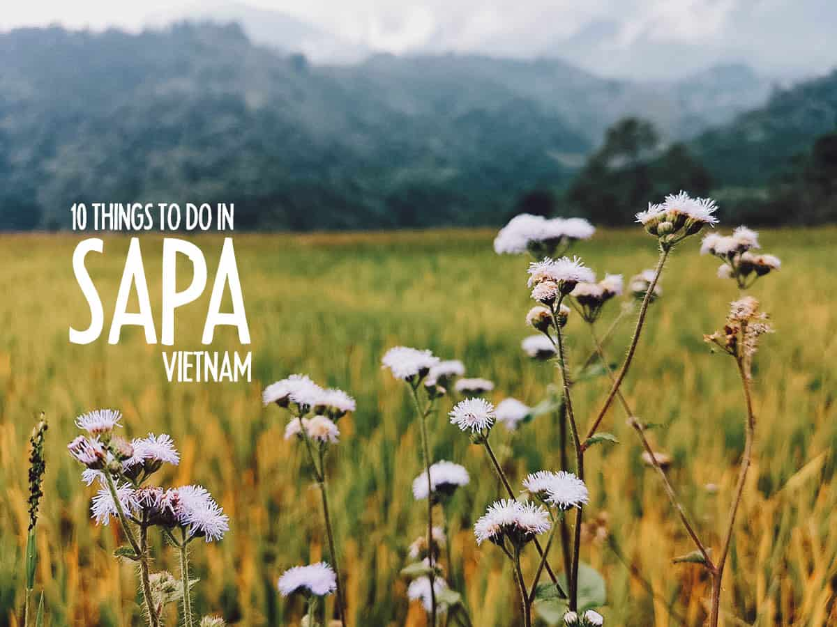 10 of the Best Things to Do in Sapa, Vietnam