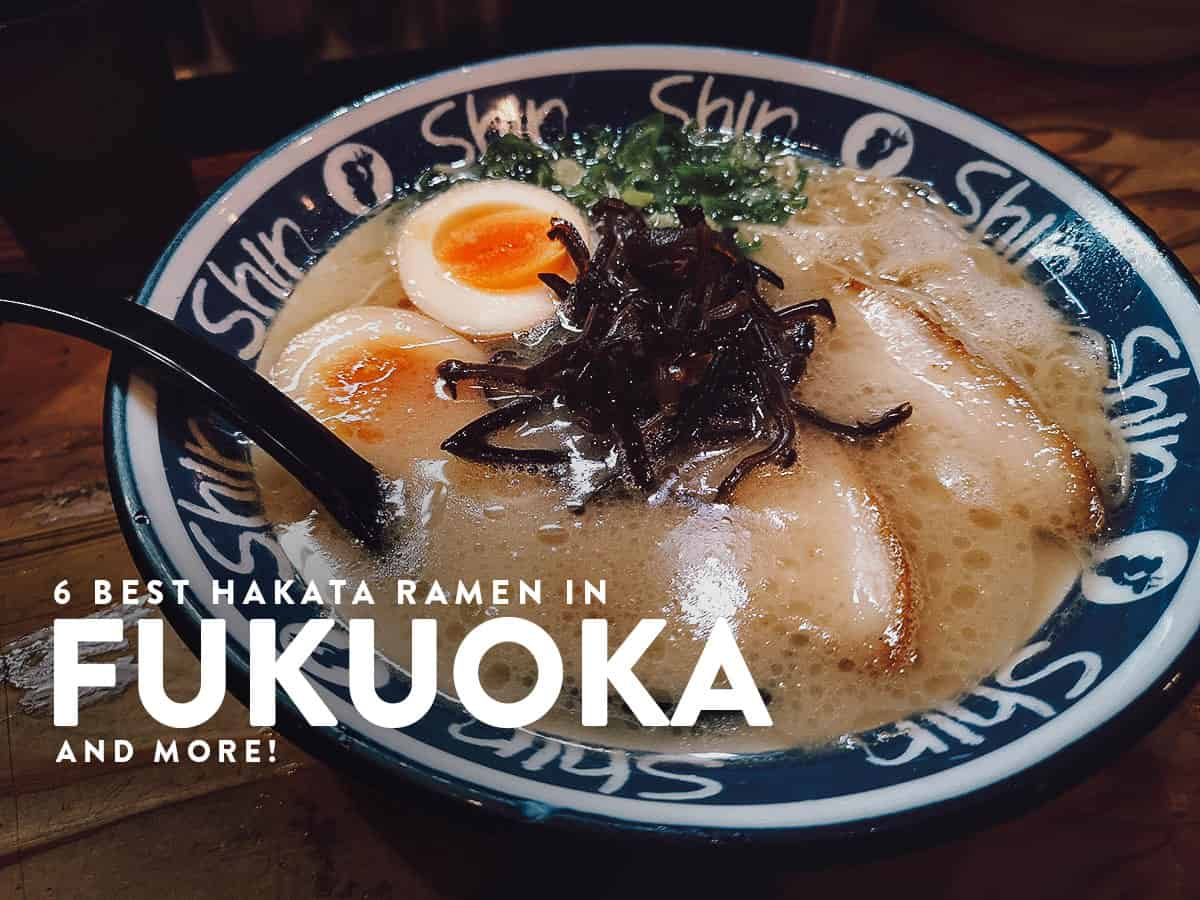 Fukuoka Food Guide: 6 Must-Try Hakata Ramen Restaurants and More