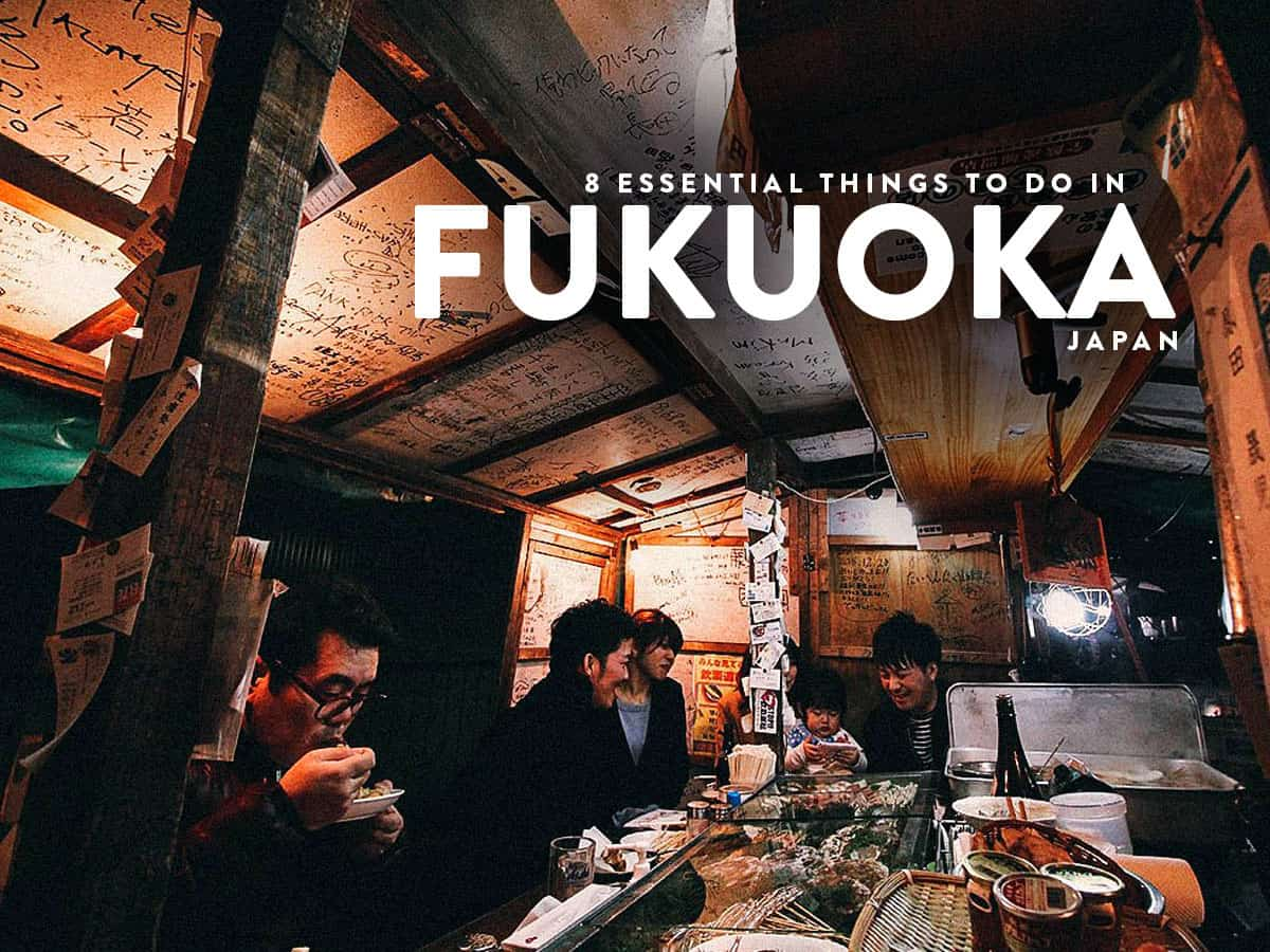 8 of the Best Things to Do in Fukuoka, Japan