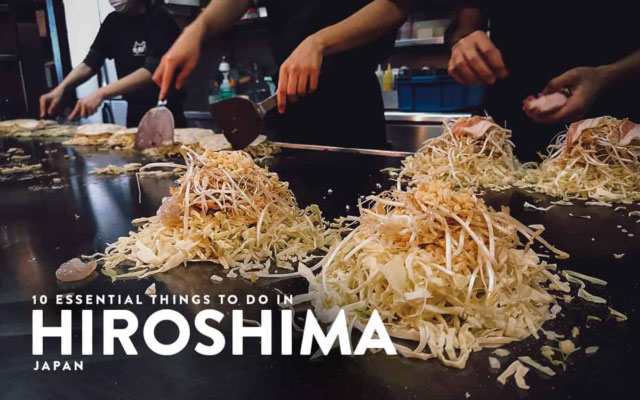 10 Essential Things to Do in Hiroshima, Japan