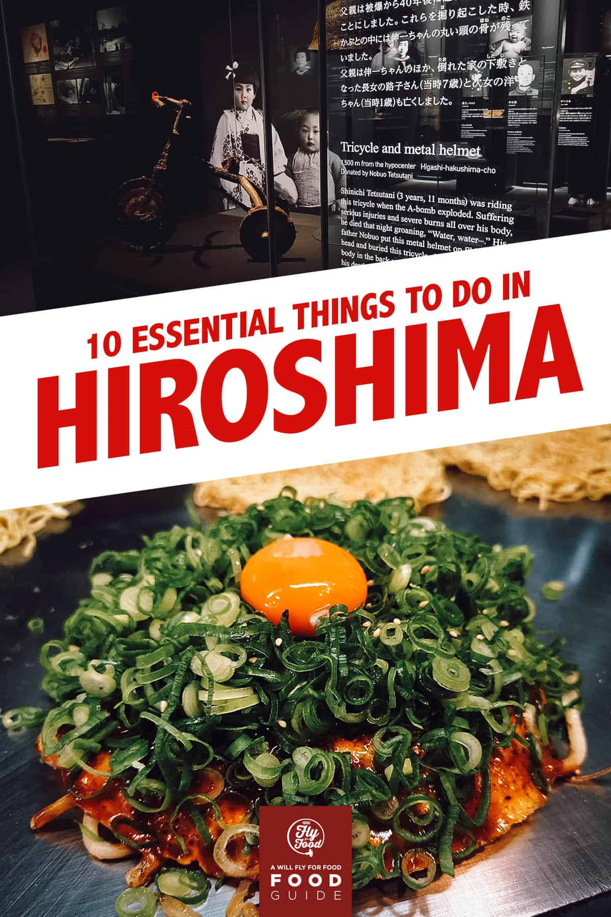 Hirsohima Peace Memorial Museum and okonomiyaki