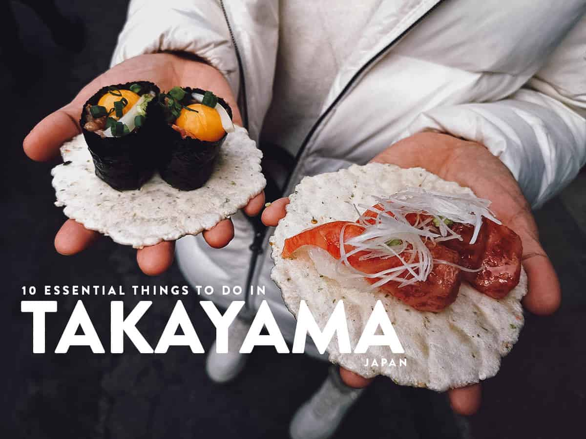 10 Essential Things to Do in Takayama