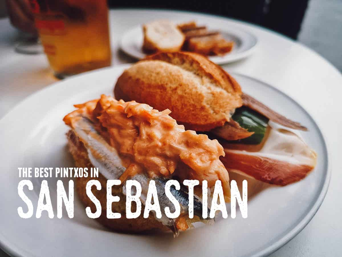 Pintxos and More! 10 of the Best Restaurants in San Sebastian