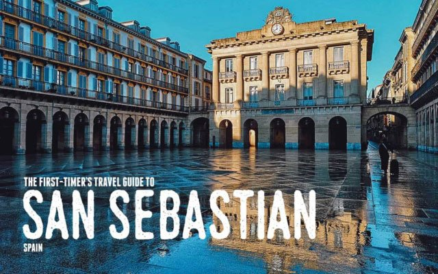 The First-Timer's Travel Guide to Donostia-San Sebastian, Spain (2020)