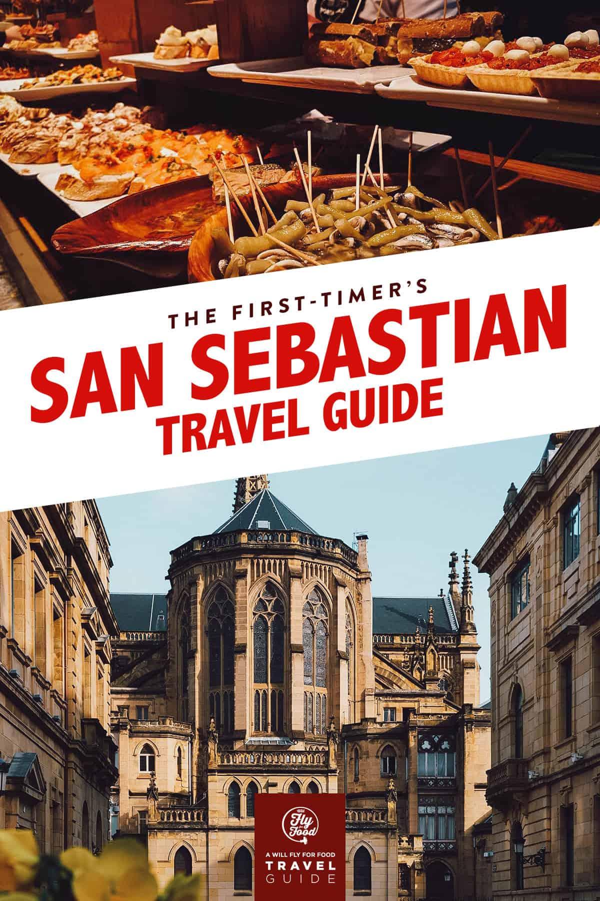 Pintxos and San Sebastian Cathedral