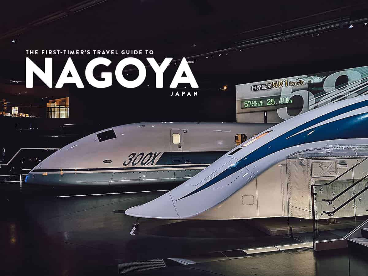 The First-Timer's Travel Guide to Nagoya, Japan (2020)