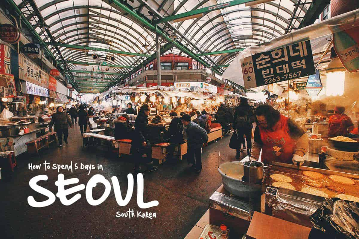 5 Days in Seoul: The Perfect Itinerary