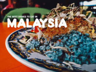 Malaysian Food: 35 Dishes to Try in Malaysia