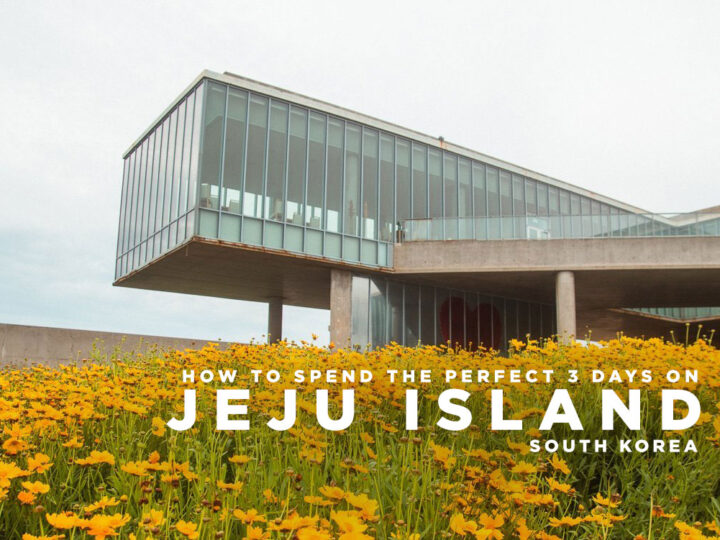 Jeju Itinerary: Things to Do in 3 Days
