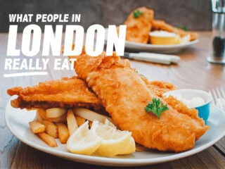London Food: 6 Dishes Londoners REALLY Eat