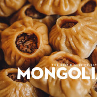 Mongolian Food: 10 Dishes to Try in Mongolia